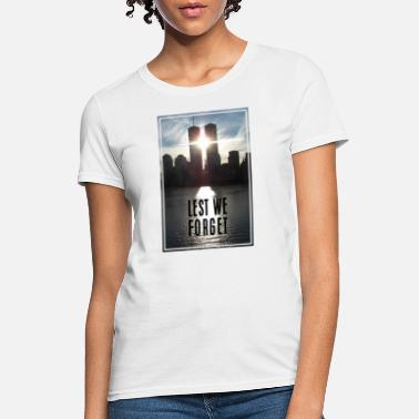 Twin Towers 09/11 Lest We Forget - Women's T-Shirt