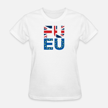 Anti Union FU EU Anti - European Union T-Shirt - Women's T-Shirt