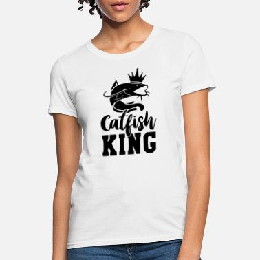 Catfish catfish king - Women's T-Shirt