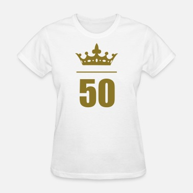 50 Year Old Birthday 50 Fifty Years Old Birthday - Women's T-Shirt
