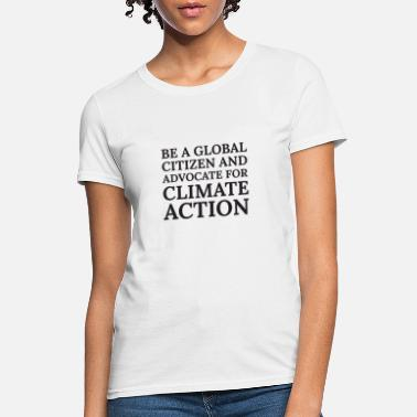 Action Text: ...advocate for climate action (black) - Women's T-Shirt