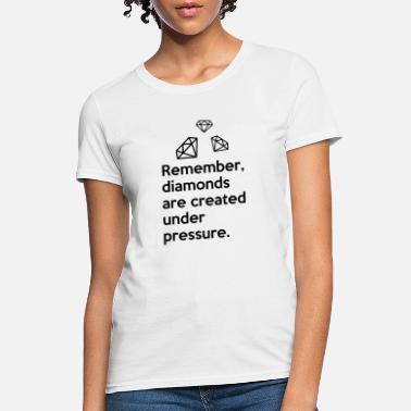 6b44cec4d4 Shop Diamond Quotes T-Shirts online | Spreadshirt