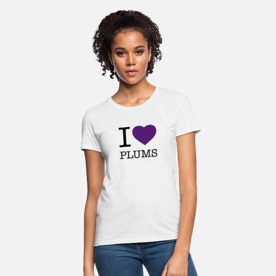 Eat T-Shirts - I LOVE PLUMS - Women's T-Shirt white