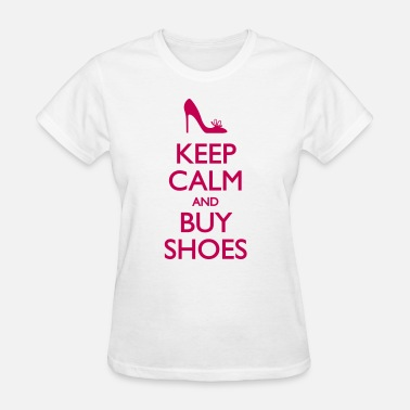 Buy Keep Calm Keep Calm And Buy Shoes - Women's T-Shirt