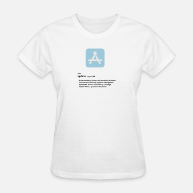 Update update - Women's T-Shirt