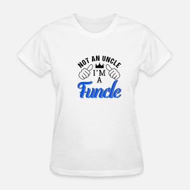 Crown-jokes Uncle Crown Funcle Funny Joke Gift - Women's T-Shirt
