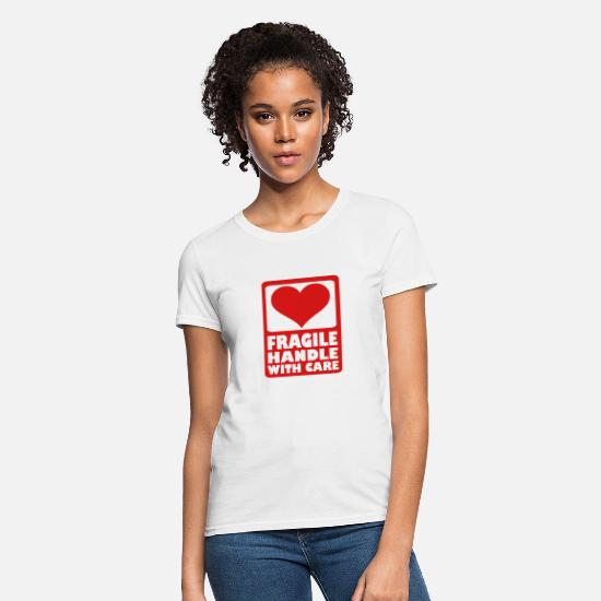 Care T-Shirts - Fragile Handle with care - Women's T-Shirt white