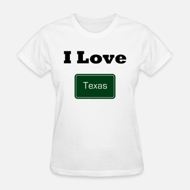 I Love Texas I love Texas - Women's T-Shirt