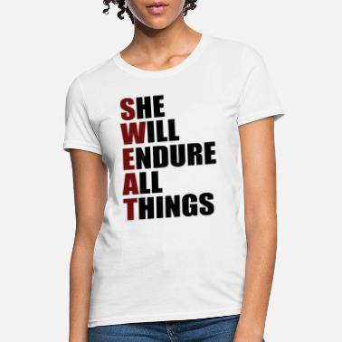 SWEAT she will endure all things new tank or tee