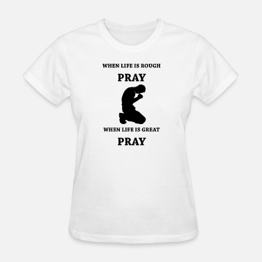 Awesome Prayer GIFT IDEA FOR PRAYER! AWESOME PRAY QUOTE - Women's T-Shirt