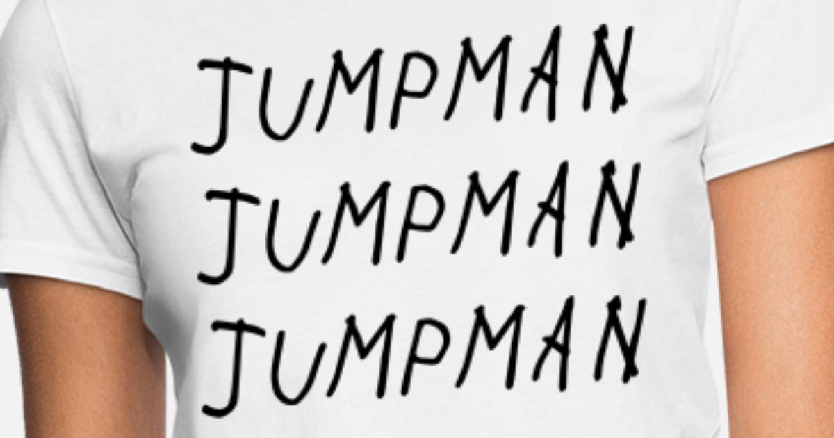 ce1815dd841 Jumpman Jumpman Jumpman Shirt Women's T-Shirt | Spreadshirt