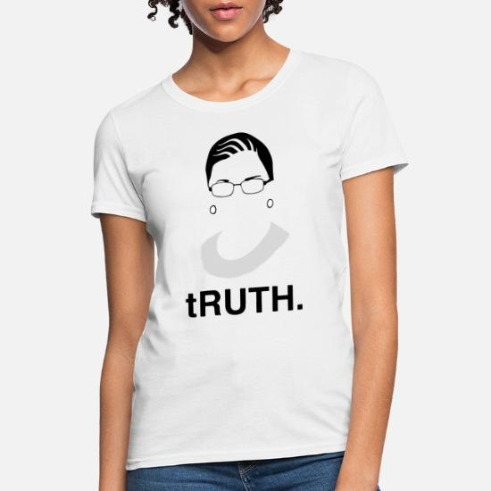 8c4f35f279a0 Ruth T-Shirts - RBG Ruth Ginsburg Supreme Court Feminist Political - Women's  T-