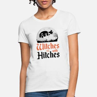 Paganism Funny Witches With Hitches Halloween Costume Gifts - Women's T-Shirt