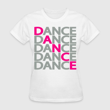 Dance Dance Dance Two Color - Women's T-Shirt
