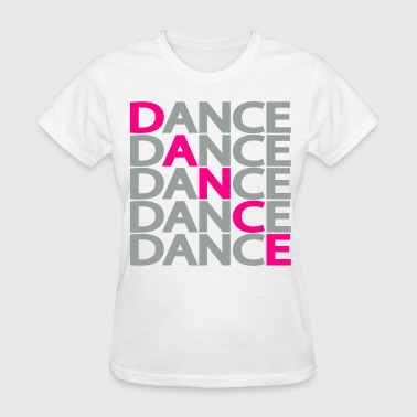 Hiphop Dance Dance Dance Dance Two Color - Women's T-Shirt