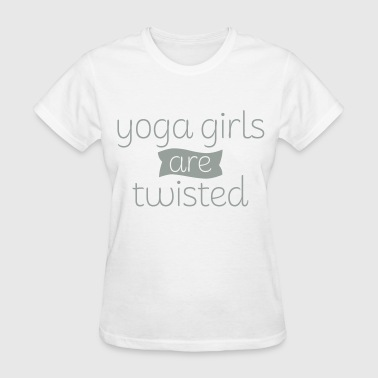 Yoga Girls Are Twisted - Women's T-Shirt