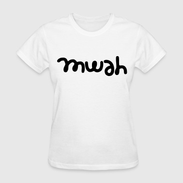 Mwah - Women's T-Shirt