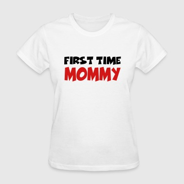 First time Mommy - Women's T-Shirt