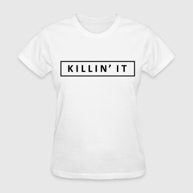 KILLIN - Women's T-Shirt
