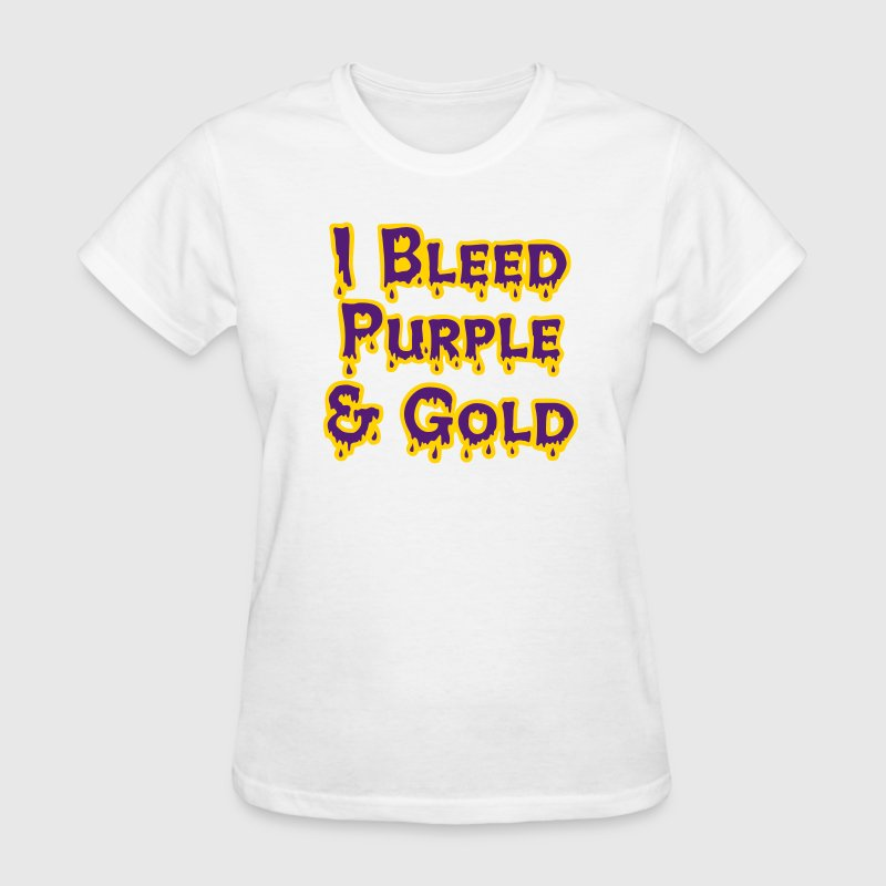 I Bleed Purple and Gold for LSU - Women's T-Shirt