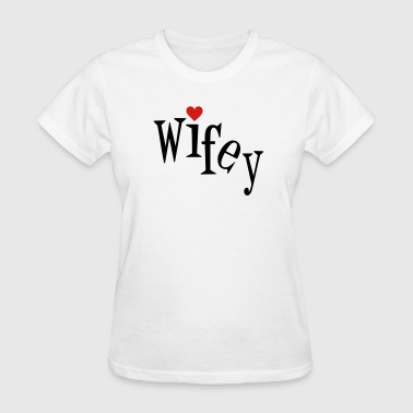 Wifey - Women's T-Shirt