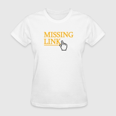 missing link - Women's T-Shirt