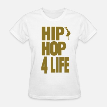 Killing Hop HIP HOP 4 LIFE - Women's T-Shirt