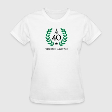 50 - 40 plus tax - Women's T-Shirt