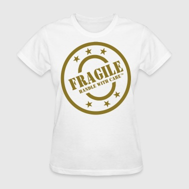 Fragile Handle With Care Tattoo FRAGILE HANDLE WITH CARE - Women's T-Shirt