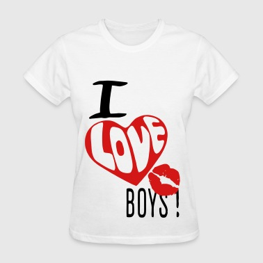 I Love Boys! - Women's T-Shirt