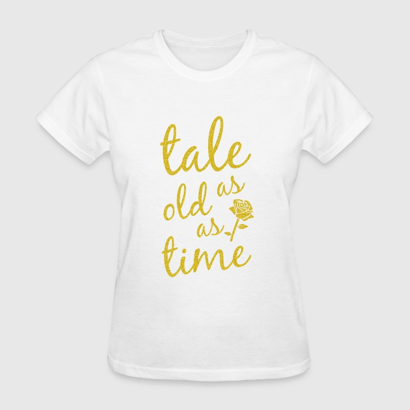 Tale as old as time - Women's T-Shirt