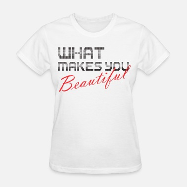 Tisa Clothing what_makes_you - Women's T-Shirt