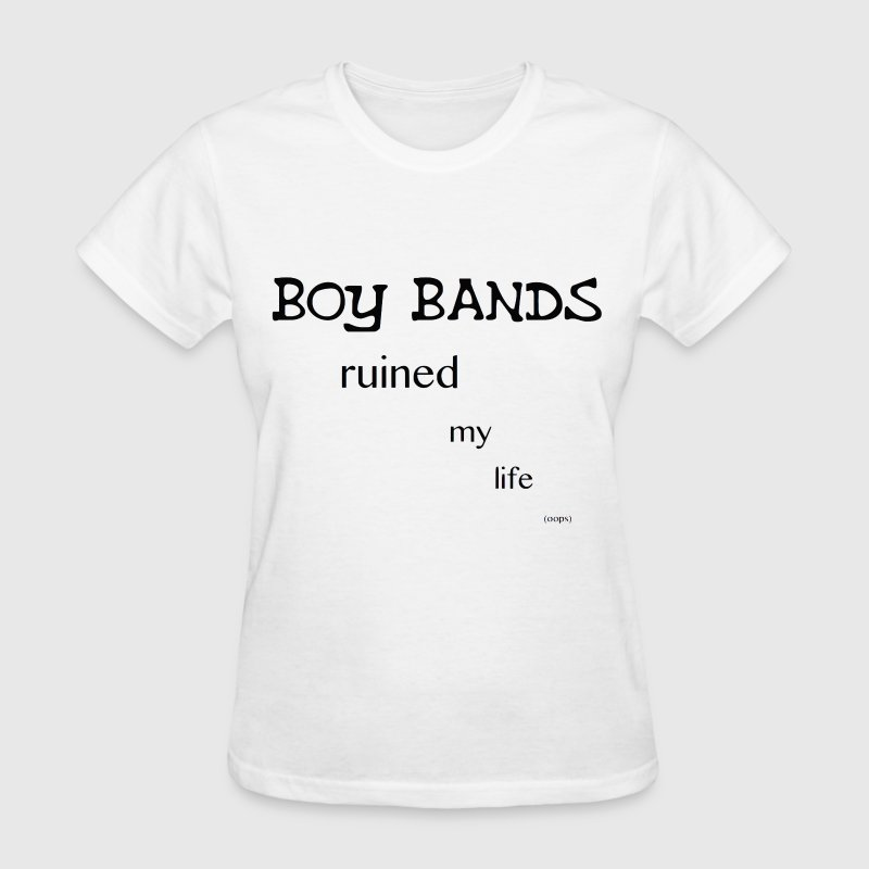 Boy bands Ruined My Life iPhone 6 Case(No Hearts) - Women's T-Shirt