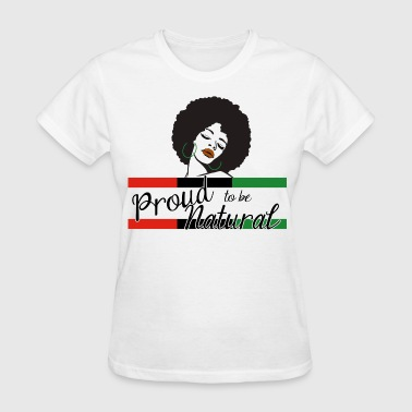 Proud To Be Natural - Women's T-Shirt