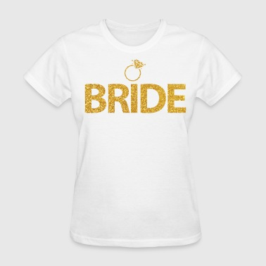 Wedding Party Bride With Ring Golden - Women's T-Shirt