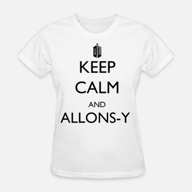 Allonsy Keep Calm and Allonsy! - Women's T-Shirt