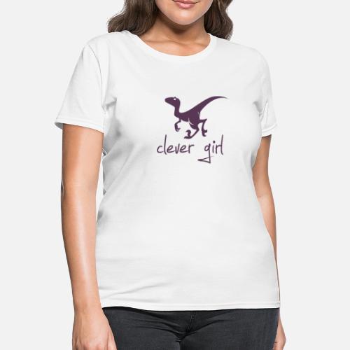 7dc909371 Clever Girl Dinosaur Velociraptor Women's T-Shirt   Spreadshirt