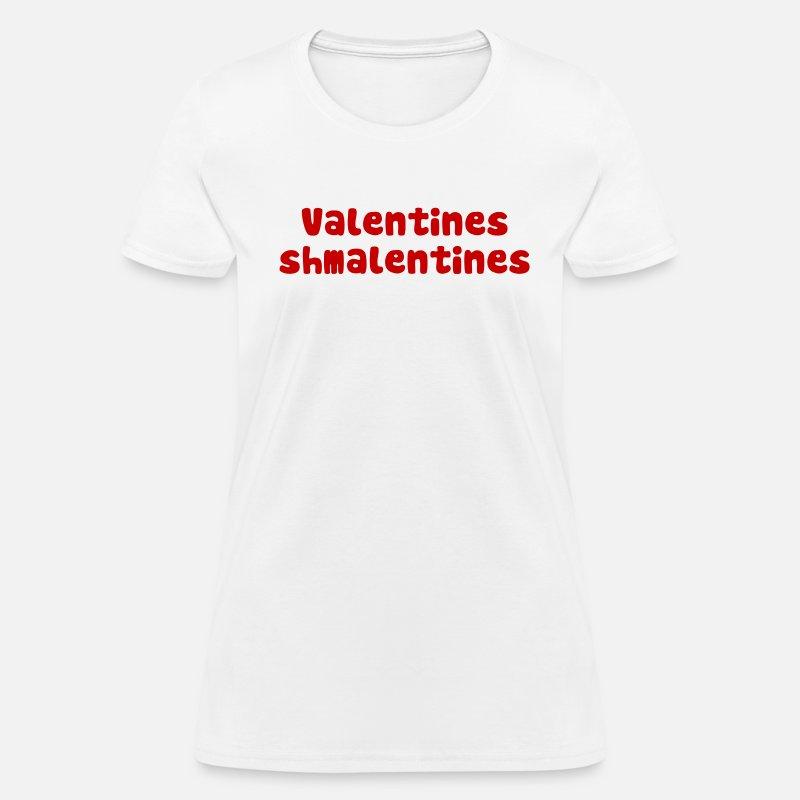Valentines Day Schmalentines Day By The Shirt Yurt Spreadshirt