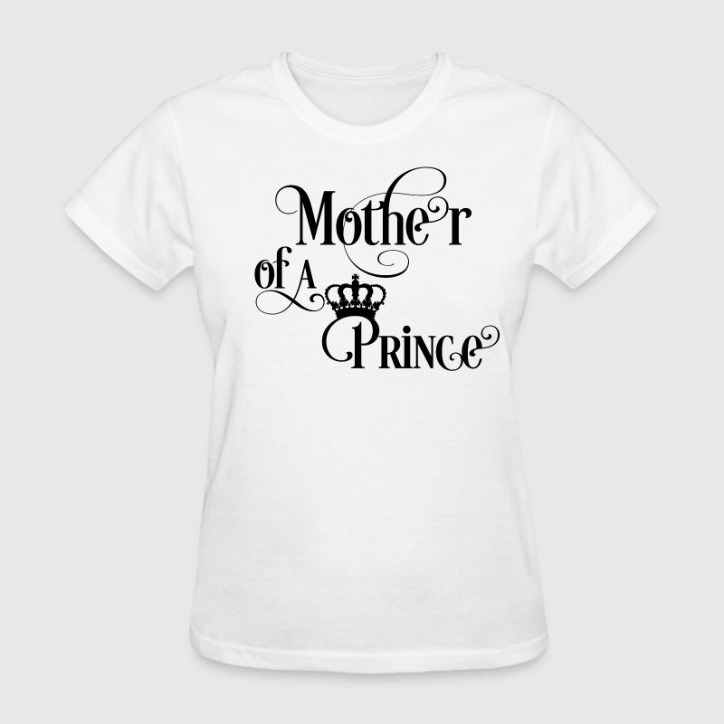 Mother of a Prince - Women's T-Shirt