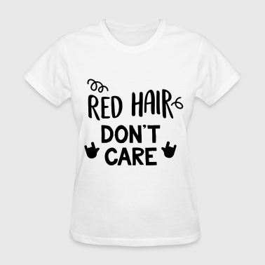 Ginger Unicorn Red hair don t care redhead ginger fun quote digit - Women's T-Shirt