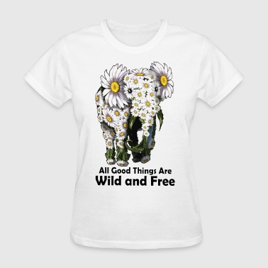 Sexy Elephant all good things are wild and free animals elephant - Women's T-Shirt