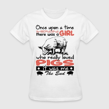 Piggly Wiggly once upon a time there was a girl who really loved - Women's T-Shirt