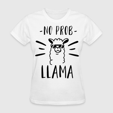 Offensive Military no prob llama offensive - Women's T-Shirt