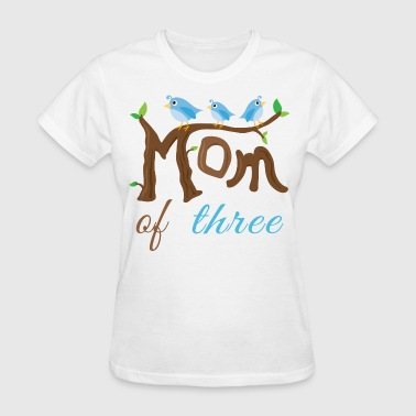 Mom Of Three Mothers Day - Women's T-Shirt