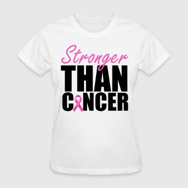 Stronger Than Cancer - Women's T-Shirt