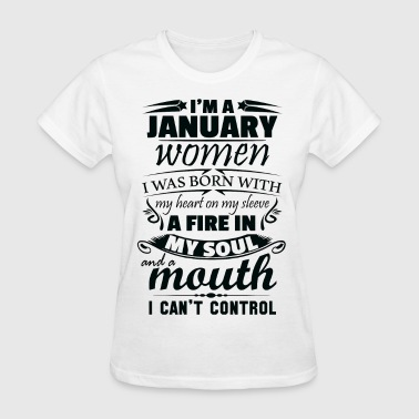 I Am A January Women - Women's T-Shirt