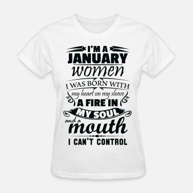 I Am January I Am A January Women - Women's T-Shirt