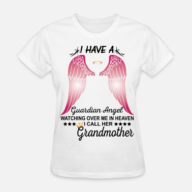 Grandmother My Grandmother Is My Guardian Angel - Women's T-Shirt