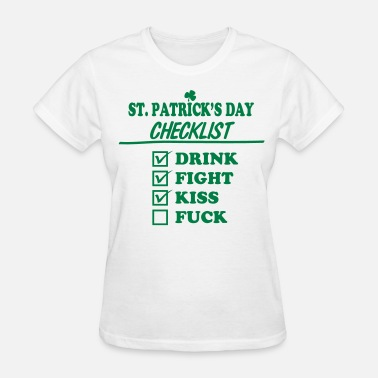 Personalized St Patricks Day Goon - St. Patrick's Day Checklist (Dirty) - Women's T-Shirt