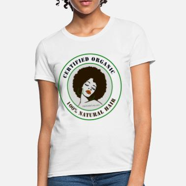 Organic Natural Hair - Women's T-Shirt